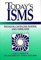 Today's isms : socialism, capitalism, fascism, communism