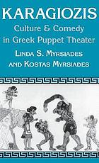 Karagiozis : culture & comedy in Greek puppet theater