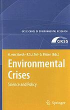 Environmental crises [science and policy