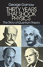 Thirty years that shook physics; the story of quantum theory