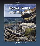 Rocks, gems, and minerals