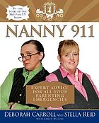 Nanny 911 : expert advice for all your parenting emergencies