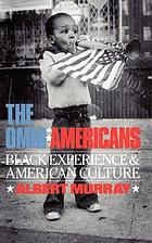 The omni-Americans; new perspectives on Black experience and American culture