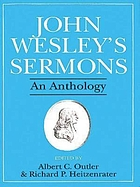 John Wesley's sermons : an anthology