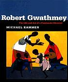 The observer : the life and art of Robert Gwathmey