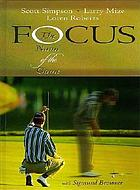 Focus : the name of the game