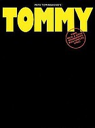 Tommy : piano, vocal & guitar arrangements with complete lyrics