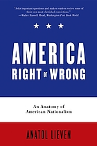 America right or wrong : an anatomy of American nationalism