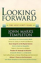 Looking forward : the next forty years