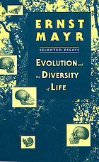 Evolution and the diversity of life : selected essays
