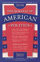 The almanac of American politics: the Senators, the Representatives--their records, States and districts, 1972