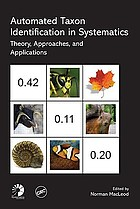 Automated taxon identification in systematics : theory, approaches and applications