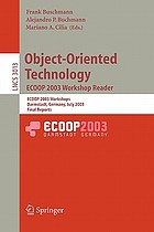 Object-oriented technology : ECOOP ... Workshop reader ; proceedings