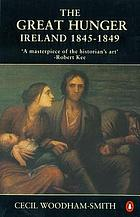 The great hunger, Ireland 1845-9