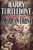 The Great War : American front