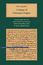 Critique of Christian origins : a parallel English-Arabic text