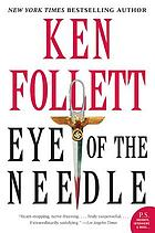 Eye of the needle : a novel