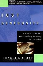 Just generosity : a new vision for overcoming poverty in America
