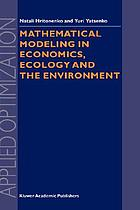Mathematical modeling in economics, ecology, and environment Construction of mathematical models in economics, ecology, and environment