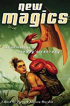 New magics : an anthology of today's fantasy