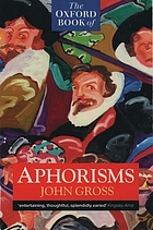The Oxford book of aphorisms