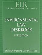 Environmental law deskbook