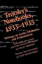 Trotsky's notebooks, 1933-1935 : writings on Lenin, dialectics, and evolutionism