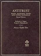 Antitrust cases, economic notes, and other materials