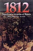 1812 : the march on Moscow