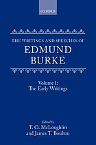 The writings and speeches of Edmund Burke / the early writings / ed. by T.O. McLoughlin