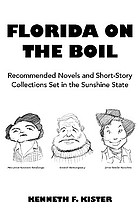 Florida on the boil : recommended novels and short-story collections set in the Sunshine State