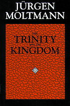 The Trinity and the kingdom : the doctrine of God