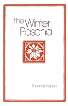 The Winter Pascha : readings for the Christmas-Epiphany season
