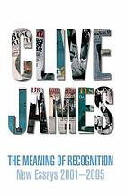 The meaning of recognition : new essays, 2001-2005