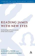 Reading James with new eyes : methodological reassessments of the letter of James
