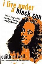 I live under a black sun : a novel