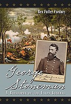 George Stoneman : a biography of the Union general