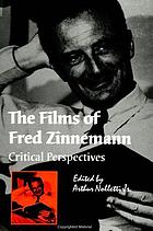 The films of Fred Zinnemann : critical perspectives