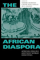 The African diaspora : African origins and New World identities