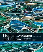 Human evolution and culture : highlights of Anthropology