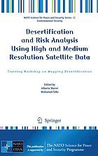 Desertification and risk analysis using high and medium resolution satellite data training workshop on mapping desertification