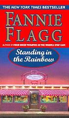 Standing in the rainbow : a novel