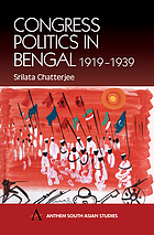Congress politics in Bengal, 1919-1939