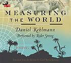 Measuring the world [a novel]