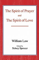 The spirit of prayer; and, The spirit of love