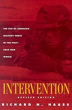 Intervention the use of American military force in the post-Cold War world