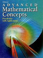 Glencoe advanced mathematical concepts : precalculus with applications