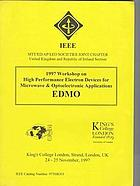1997 Workshop on High Performance Electron Devices for Microwave and Optoelectronic Applications, EDMO