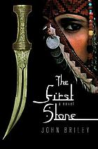 The first stone : a novel