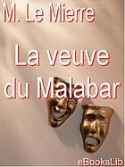 La veuve du Malabar ou, L'empire des coutumes : tragédie